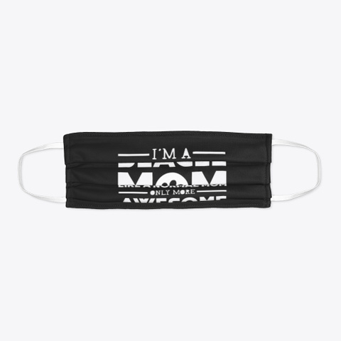 Normal Mom Only More Awesome   Mask Black T-Shirt Flat