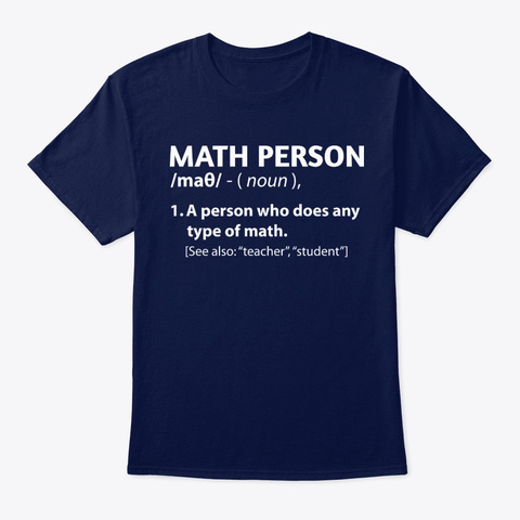 Math Person Definition Shirts Navy T-Shirt Front
