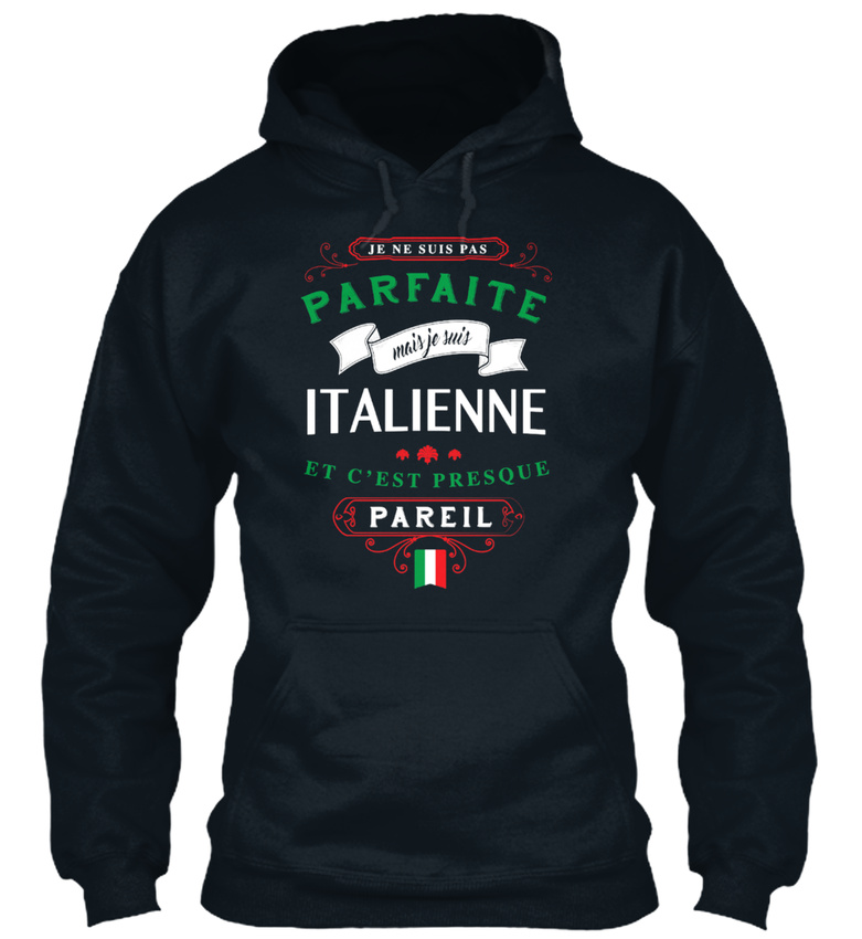 Not-Perfect-But-I-Am-Italian-Sweat-a-Capuche-Confortable