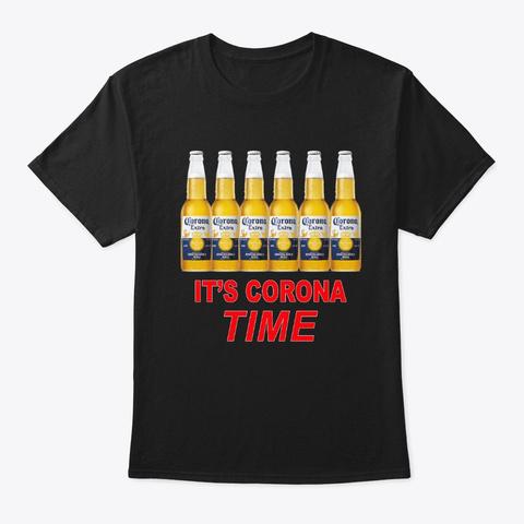 its corona time beer shirt