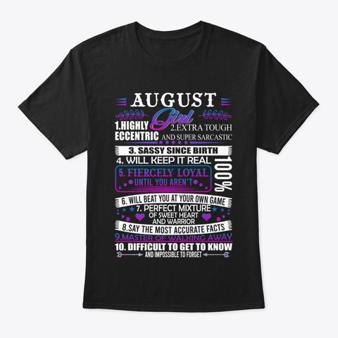 August Girl   August Queen Birthday. Black T-Shirt Front