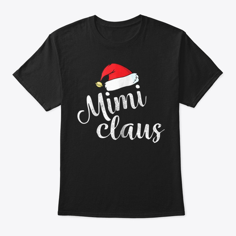 Womens Mimi Clause Grandma Christmas Gif Black T-Shirt Front