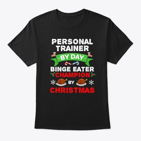 Personal Trainer By Day Binge Eater By Black T-Shirt Front