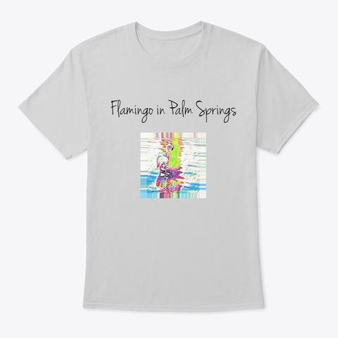 Flamingo P S Light Steel T-Shirt Front