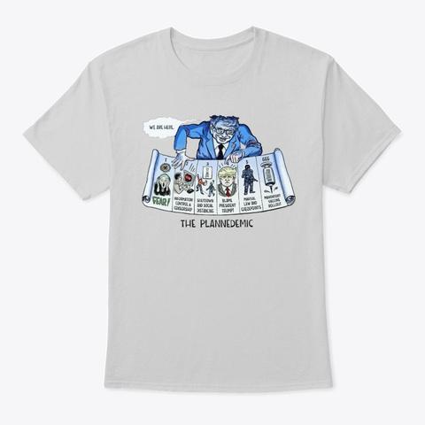 Plandemic  Light Steel T-Shirt Front