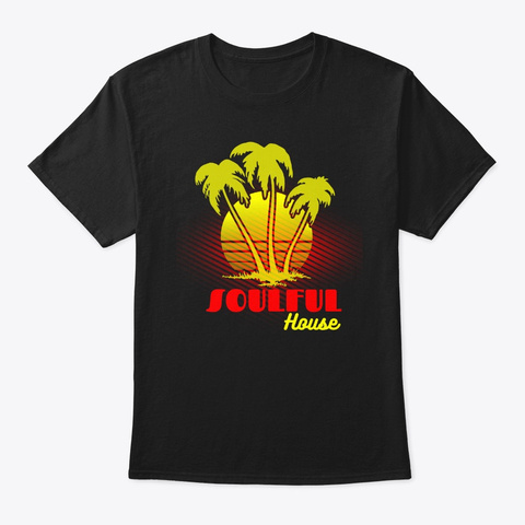 Soulful House Deep Funky Beach Sunset Black T-Shirt Front