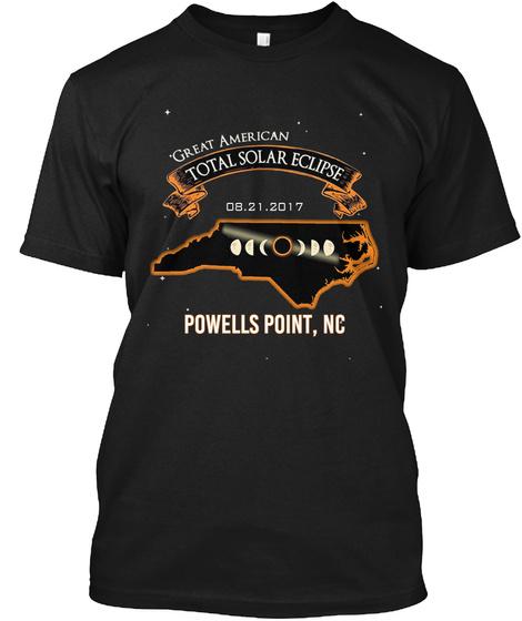 Eclipse   Powells Point   North Carolina 2017. Customizable City Black T-Shirt Front