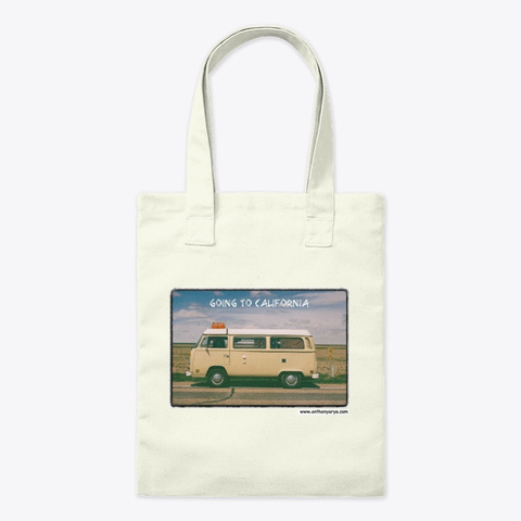 "Bag: ""Going To California"" Natural T-Shirt Front"