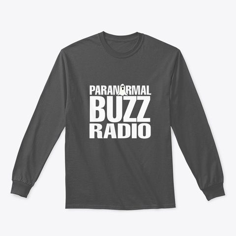 Paranormal Buzz Radio  Charcoal T-Shirt Front