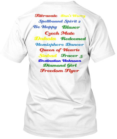 Tirravate Don't Worry Spellbound Spirit 2 Be Happy Blaster Czech Mate White T-Shirt Back