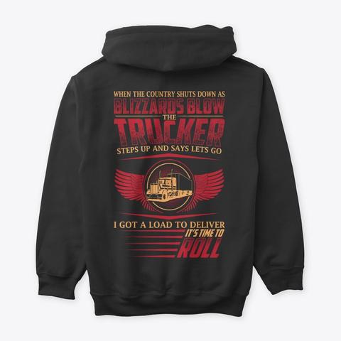 Funny Trucker I Got A Load To Deliver Black T-Shirt Back