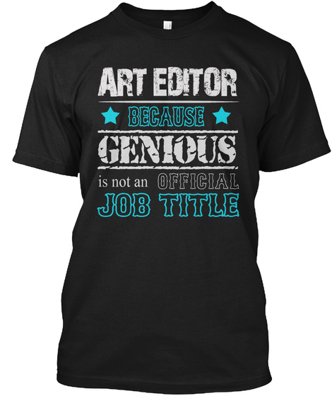 Awesome Art Editor Shirt Black T-Shirt Front