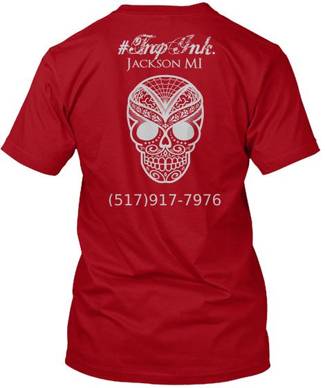 #Trap Ink. Jackson Mi (517)917 7976 Deep Red T-Shirt Back