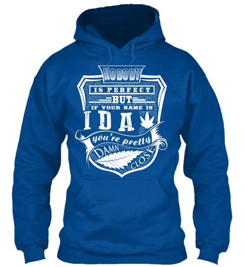 Ida T Shirt Name, Pefect Ida!!! Royal T-Shirt Front