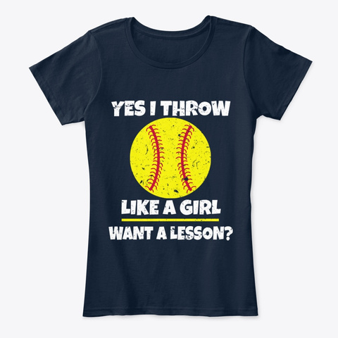 Yes I Throw Like A Girl Funny Gift Shirt New Navy T-Shirt Front
