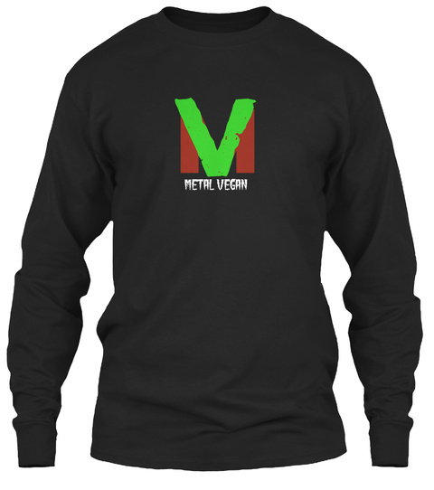V M Metal Vegan Black Long Sleeve T-Shirt Front