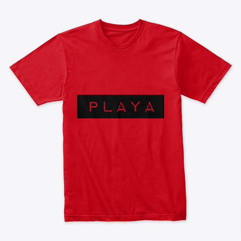 I'm A Playa. Red T-Shirt Front