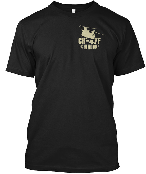 Ch 47 F Chinook Black T-Shirt Front