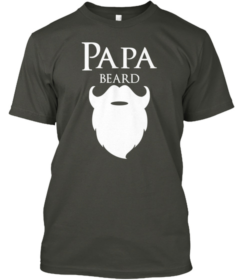 Papa Beard Smoke Gray T-Shirt Front