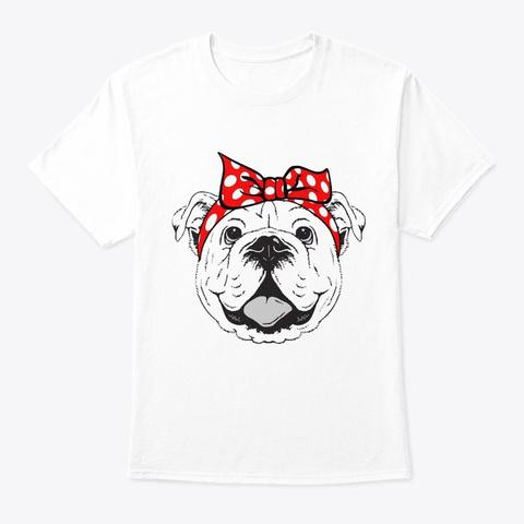 Strong Bulldog Woman 2 White T-Shirt Front