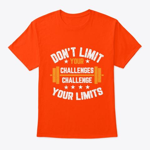 Don't Limit Your Challenges Orange T-Shirt Front
