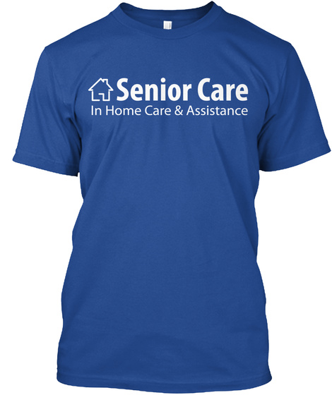 Senior Care In Home Care & Assistance Deep Royal T-Shirt Front