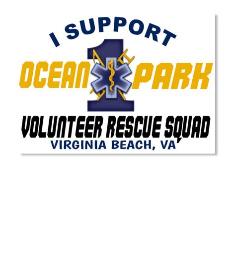 I Support Ocean Park Volunteer Rescue Squad Virginia Beach, Va White Sticker Front