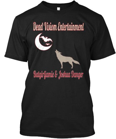 Dead Visiom Entertainment Batgirljamie & Joshua Danger Black T-Shirt Front