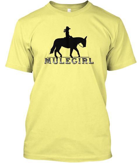 Mulegirl  Lemon Yellow  T-Shirt Front