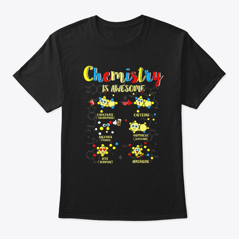 Chemistry Is Awesome Kawaii Chemical Ato Black T-Shirt Front