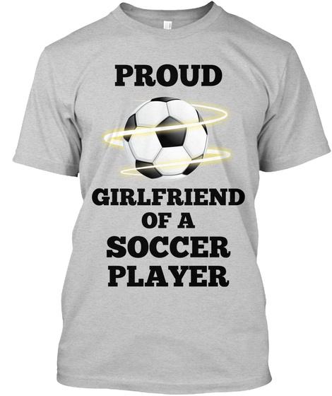 a94880fc5 Proud Soccer Girlfriend - PROUD GIRLFRIEND OF A SOCCER PLAYER ...