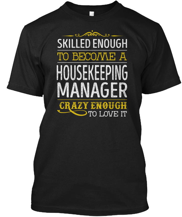 Housekeeping Manager Love It Hanes Tagless Tee T-Shirt