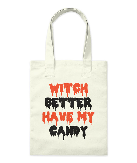 Witch Better Have My Candy Natural Jute-Beutel Front