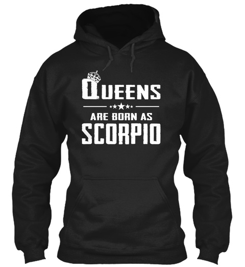 Queens Are Born As Scorpio Black T-Shirt Front