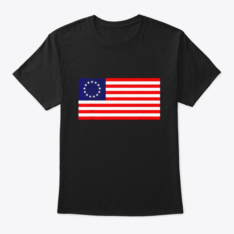 Betsy Ross Old Glory American Usa Flag T Black T-Shirt Front