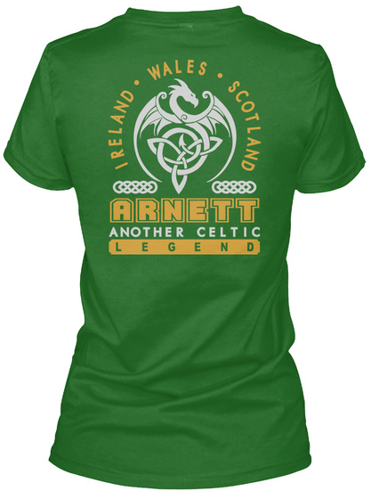 Ireland Wales Scotland Arnett Another Celtic Legend Irish Green T-Shirt Back