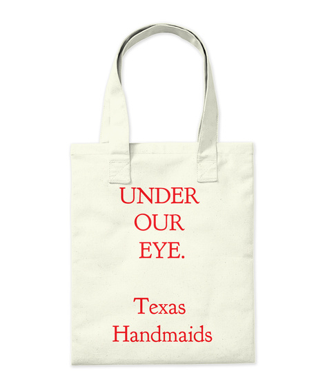 Under Our Eye Texas Handmaids Natural Tote Bag Back