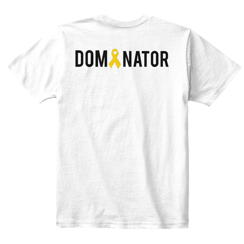 Dom Nator White T-Shirt Back