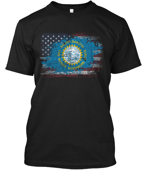 South Dakota The Mount Rushmore State Black T-Shirt Front
