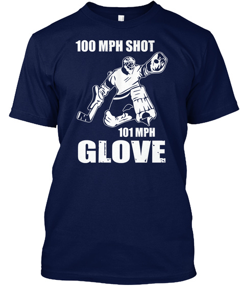 100mph shot 101 mph glove hockey funny Unisex Tshirt