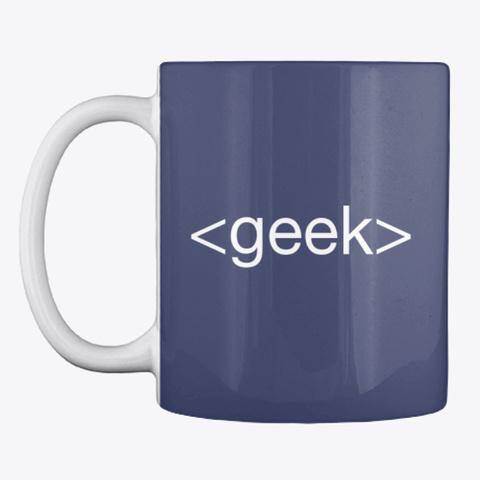 Html <Geek> Tag Coffe Mug Dark Navy T-Shirt Front