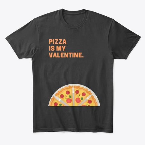Funny Valentine's Day Unisex Tees Black T-Shirt Front
