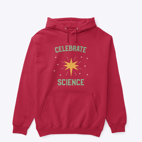 Celebrate Science! Red T-Shirt Front