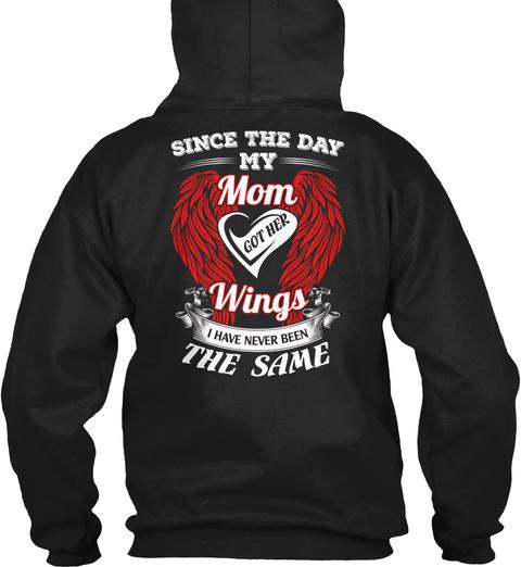 My Mom Got Her Wings :D Black T-Shirt Back