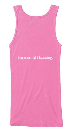 Paranormal Hauntings Azalea T-Shirt Back