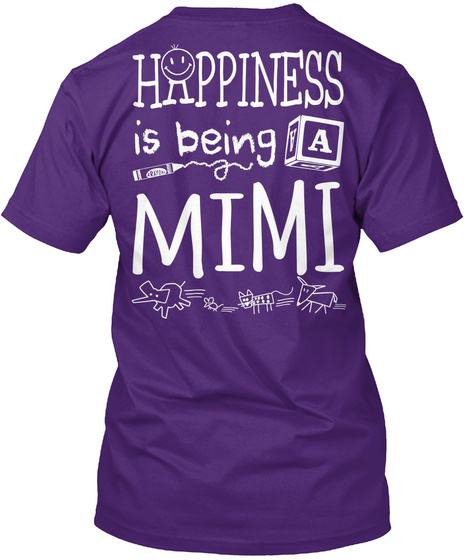 Happy Mimi Happiness Is Being A Mimi T-Shirt Back