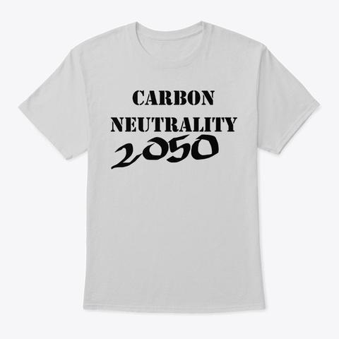 Carbon Neutrality 2050 T Shirt Light Steel T-Shirt Front