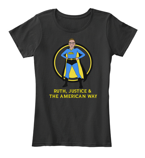 Rbg Ruth Justice The American Way Black T-Shirt Front