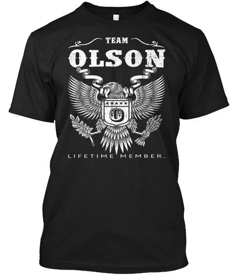 Team Olson O Lifetime Member. Black T-Shirt Front