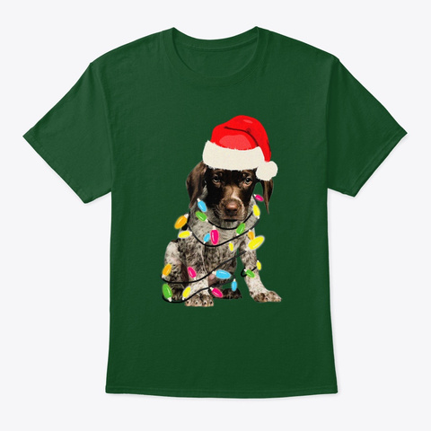 German Shorthair Pointer I Christmas  Deep Forest T-Shirt Front